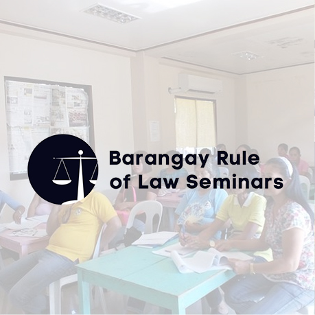 Barangay Rule of Law Seminars